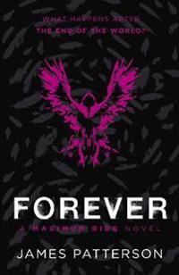 Maximum ride forever - (maximum ride 9)