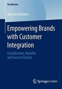 Empowering Brands with Customer Integration