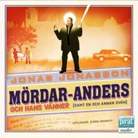 Mördar-Anders och hans vänner (samt en och annan ovän)