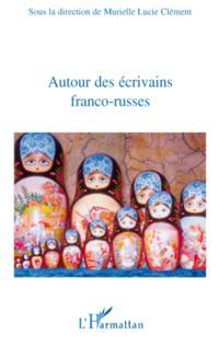 Autour des ecrivains franco-russes