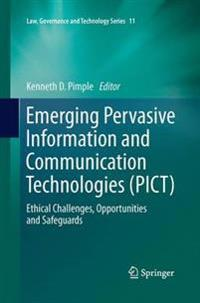 Emerging Pervasive Information and Communication Technologies