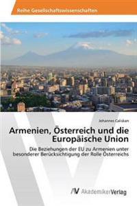 Armenien, Osterreich Und Die Europaische Union