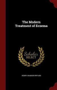The Modern Treatment of Eczema