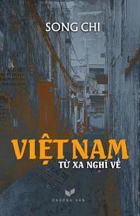 Viet Nam - Tu XA Nghi Ve