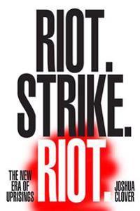 Riot. Strike. Riot.