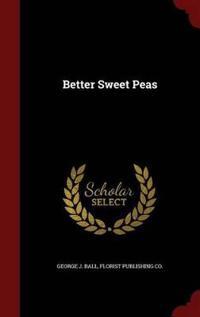 Better Sweet Peas