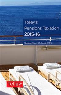 Tolley's Pensions Taxation 2015-2016