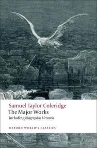 Samuel Taylor Coleridge- The Major Works