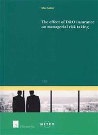 The Effect of D&O Insurance on Managerial Risk Taking