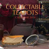 Collectible Teapots Calendar 2016: 16 Month Calendar