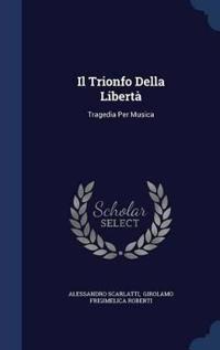 Il Trionfo Della Liberta