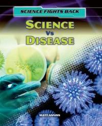 Science vs Disease