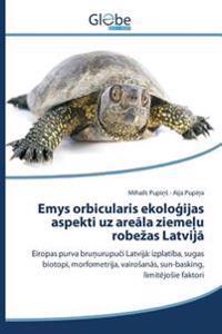 Emys Orbicularis Ekolo Ijas Aspekti Uz Are La Zieme U Robe as Latvij