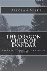 Dragon Child of Evandar