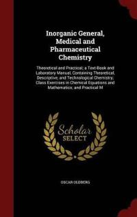 Inorganic General, Medical and Pharmaceutical Chemistry