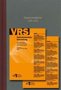 Verkehrsrechts-Sammlung (VRS). Gesamtregister Band 101-110