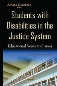 Students With Disabilities in the Justice System