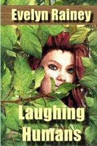 Laughing Humans: A Science Fiction Romance