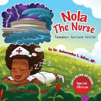 Nola the Nurse Remembers Hurricane Katrina Special Edition