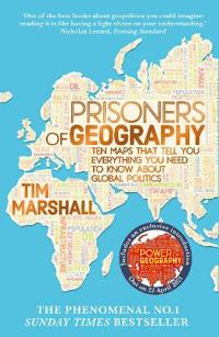 Prisoners of geography - ten maps that tell you everything you need to know