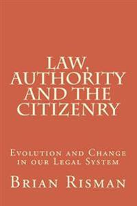 Law, Authority and the Citizenry