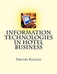 Information Technologies in Hotel Business