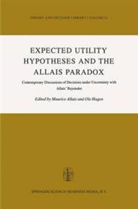 Expected Utility Hypotheses and the Allais Paradox