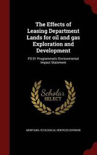 The Effects of Leasing Department Lands for Oil and Gas Exploration and Development