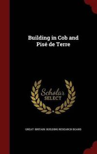 Building in Cob and Pise de Terre