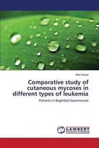 Comparative Study of Cutaneous Mycoses in Different Types of Leukemia