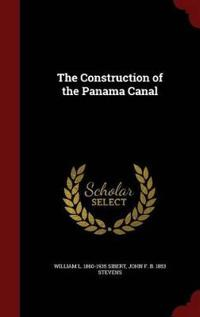The Construction of the Panama Canal