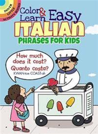 Color & Learn Easy Italian Phrases for Kids