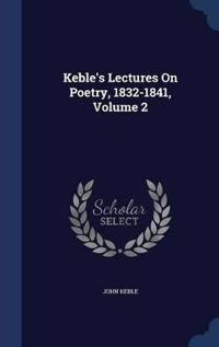 Keble's Lectures on Poetry, 1832-1841; Volume 2