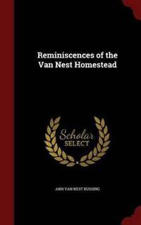 Reminiscences of the Van Nest Homestead