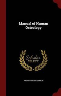 Manual of Human Osteology