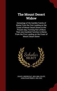 The Mount Desert Widow