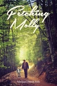 Fetching Molly: And Other Stories