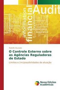 O Controle Externo Sobre as Agencias Reguladoras de Estado