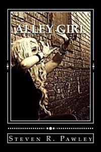 Alley Girl: Book I of the McCatty Chronicles