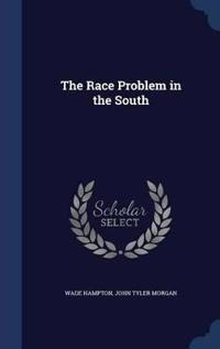 The Race Problem in the South