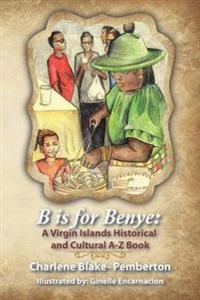 B Is for Benye