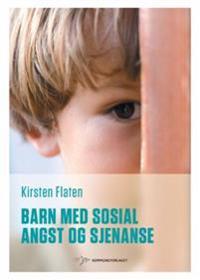 Barn med sosial angst og sjenanse