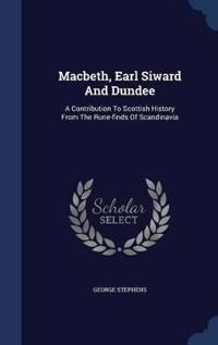 Macbeth, Earl Siward and Dundee