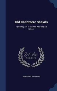 Old Cashmere Shawls