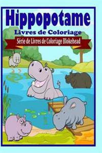 Hippopotame Livres de Coloriage