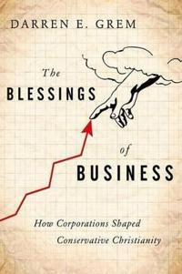 The Blessings of Business