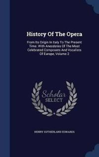 History of the Opera