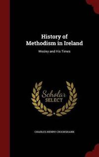History of Methodism in Ireland