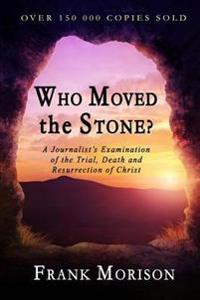 Who Moved the Stone?