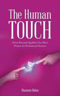 The Human Touch